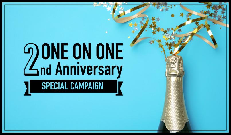 祝 ONE ON ONE2周年!!